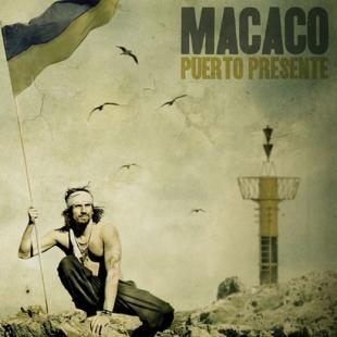 Macaco, 2009, Puerto Presente.